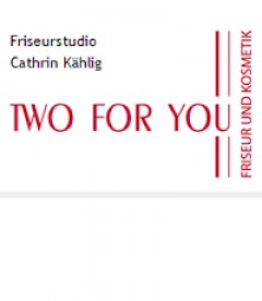 TWO FOR YOU Friseurstudio Cathrin Kählig Logo